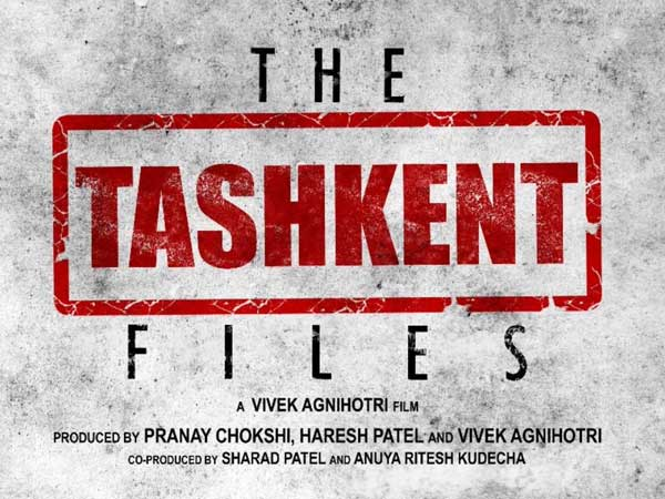 The Tashkent Files- Movie on mysterious death of Lal Bahadur Shastri