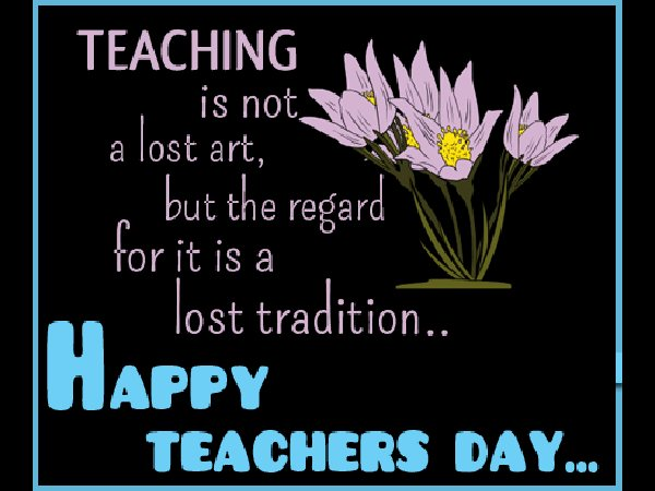 Teachers play vital role in our lives