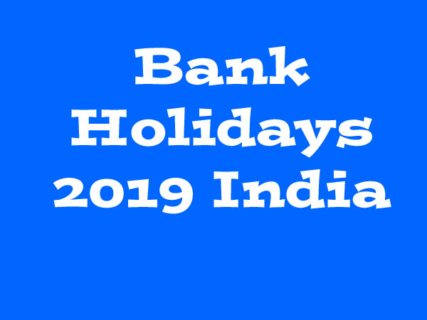 Bank Holidays 2019 India: Check this list for the month of March