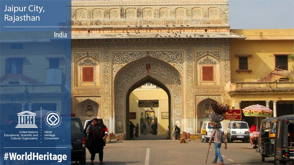 Jaipur gets UNESCO World Heritage tag