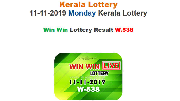 Kerala State Lottery Today result: Win Win W-538 winning numbers LIVE, now