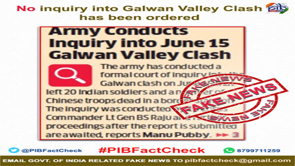 Fact check: Indian Army has not ordered an inquiry into Galwan Valley clash