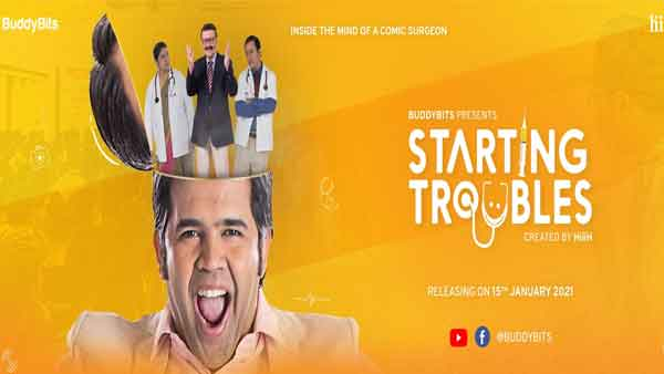 Medical humour drama Starting Troubles to premiere on Jan 15 on BuddyBits