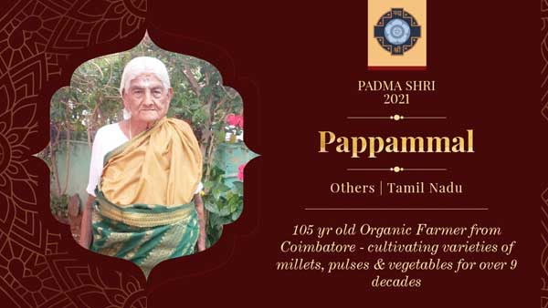 Meet 105 yr old Padma Shri awardee Pappammal, the farmer who wants people to take up farming