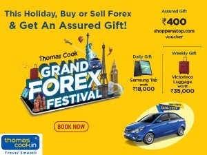 Thomas Cook Grand Forex Festival Win Samsung Tab Worth Rs 18000 Tata Zest Sedan And More