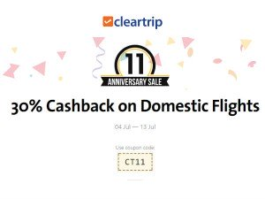 Cleartrip 11th Anniversary Sale Get 30 Percent Cashback On Domestic Flights
