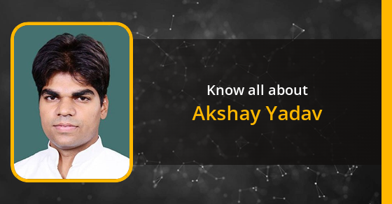Akshay Yadav: Age, Biography, Education, Wife, Caste, Net