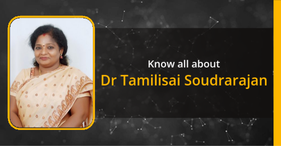 Dr Tamilisai Soudrarajan: Age, Biography, Education, Husband, Caste