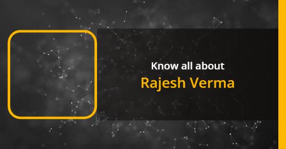 Rajesh Verma: Age, Biography, Education, Wife, Caste, Net